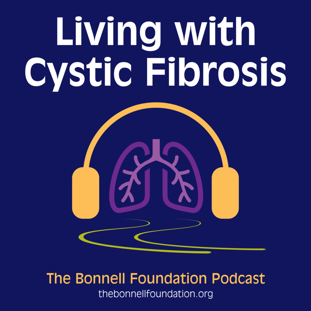 Living with Cystic Fibrosis Podcast